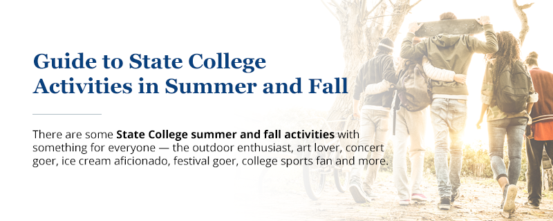 Guide to State College Activities in Summer & Fall | Old Main Frame Shop